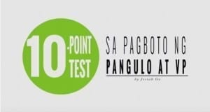 10-Point Test to Elect the Next President and Vice President By Josiah Go